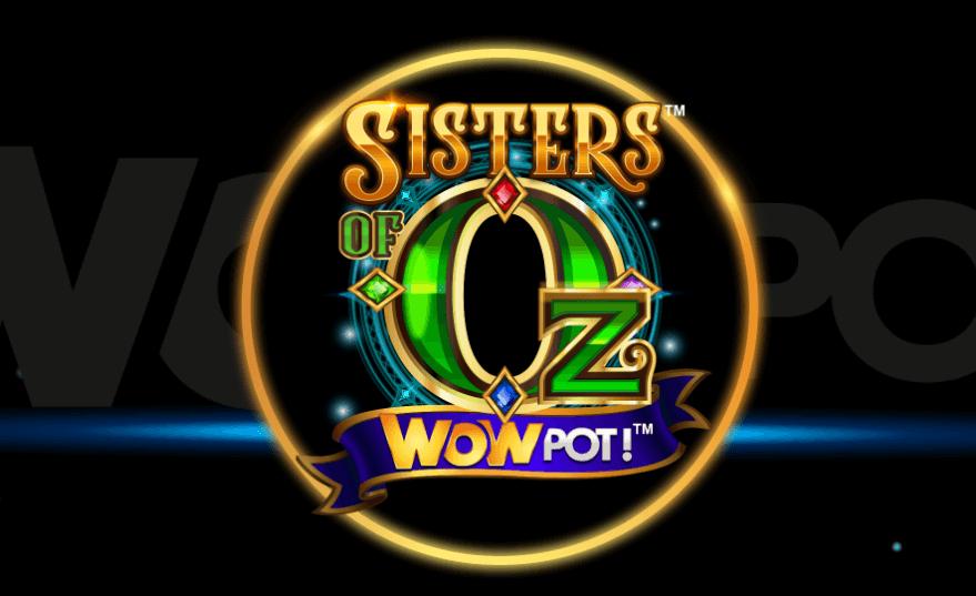 Sisters of Oz Wowpot jackpott
